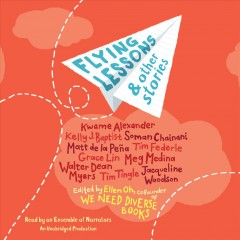 Flying lessons & other stories /  edited by Ellen Oh. - edited by Ellen Oh.