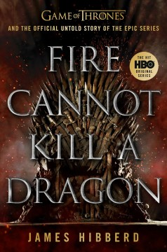 All Men Must Die : Game of Thrones and the Official Untold Story of an Epic Series