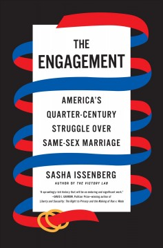 Engagement : America's Quarter-century Struggle over Same-sex Marriage