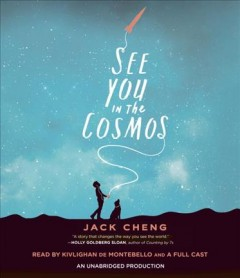 See you in the cosmos /  Jack Cheng. - Jack Cheng.