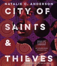 City of saints & thieves /  Natalie C. Anderson. - Natalie C. Anderson.