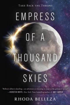 Empress of a thousand skies /  Rhoda Belleza. - Rhoda Belleza.