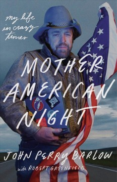 Mother American Night : My Life in Crazy Times