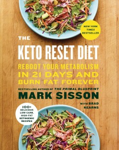 Keto Reset Diet : Reboot Your Metabolism in 21 Days and Burn Fat Forever