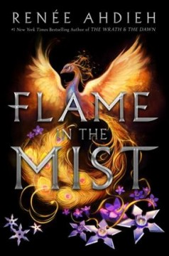 Flame in the mist /  Renée Ahdieh. - Renée Ahdieh.