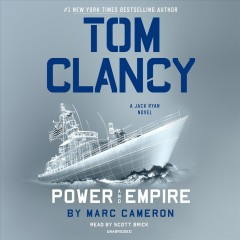 Tom Clancy Power and empire /  Marc Cameron. - Marc Cameron.