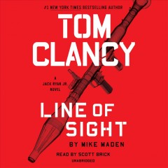 Tom Clancy Line of sight /  by Mike Maden. - by Mike Maden.