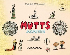 Mutts Moments