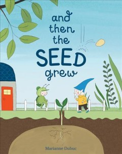And Then the Seed Grew