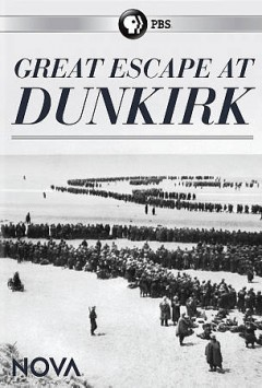 Great Escape at Dunkirk.