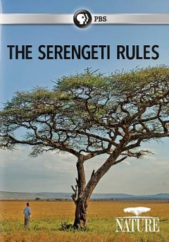 Nature: The Serengeti Rules.