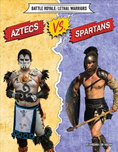 Aztecs Vs. Spartans