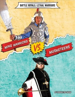 Ming Warriors vs. Musketeers