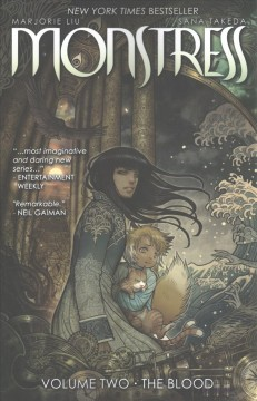 Monstress Volume 2, The blood /  Marjorie Liu, writer ; Sana Takeda, artist ; Rus Wooton, lettering & design ; Jennifer M. Smith, editor ; created by Marjorie Liu & Sana Takeda. - Marjorie Liu, writer ; Sana Takeda, artist ; Rus Wooton, lettering & design ; Jennifer M. Smith, editor ; created by Marjorie Liu & Sana Takeda.