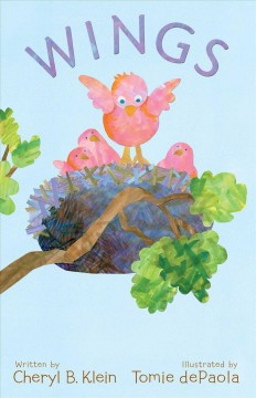 Wings /  written by Cheryl B. Klein ; illustrated by Tomie dePaola.