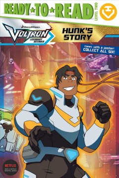 Voltron legendary defender : Hunk's story / by Cala Spinner ; illustrated by Patrick Spaziante. - by Cala Spinner ; illustrated by Patrick Spaziante.