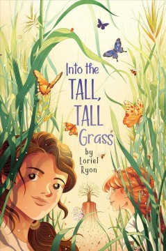 Into the tall, tall grass /  by Loriel Ryon. - by Loriel Ryon.
