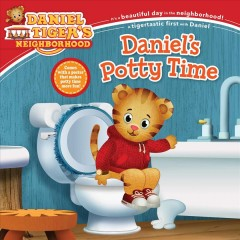 Daniel's potty time /  adapted by Alexandra Cassel Schwartz ; written by Syndi Shumer ;poses and layouts by Jason Frucher. - adapted by Alexandra Cassel Schwartz ; written by Syndi Shumer ;poses and layouts by Jason Frucher.
