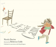 The day war came /  Nicola Davies ; illustrated by Rebecca Cobb. - Nicola Davies ; illustrated by Rebecca Cobb.