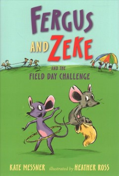 Fergus and Zeke and the Field Day Challenge
