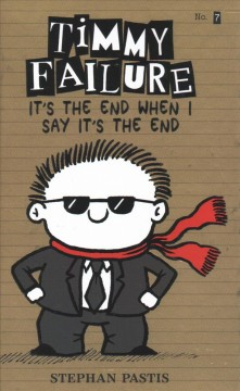 It's the end when I say it's the end /  Stephan Pastis.
