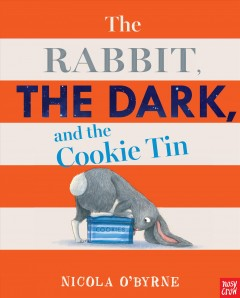 Rabbit, the Dark, and the Cookie Tin