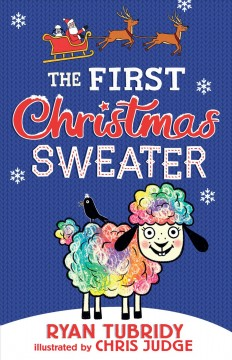 First Christmas Sweater (and the Sheep Who Changed Everything)