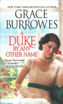 A duke by any other name /  Grace Burrowes.