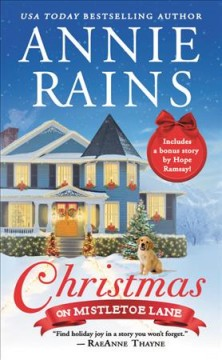 Christmas on Mistletoe Lane : Includes a Bonus Novella