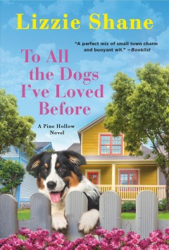 To All the Dogs I've Loved Before