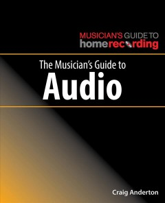 Musician's Guide to Audio