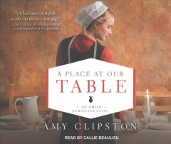 A place at our table /  Amy Clipston. - Amy Clipston.