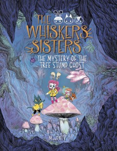 Whiskers Sisters 2 : The Mystery of the Tree Stump Ghost