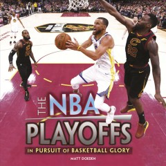 NBA Playoffs : In Pursuit of Basketball Glory