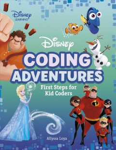 Disney Learning Coding Adventures : First Steps for Kid Coders
