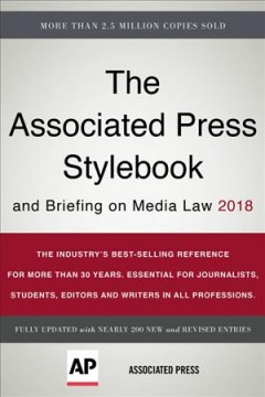 Associated Press Stylebook 2018 : And Briefing on Media Law