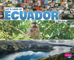 Let's Look at Ecuador /  by Mary Boone. - by Mary Boone.