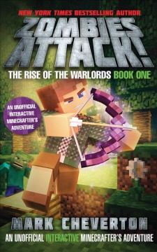 Zombies attack! : the rise of the warlords, book one / Mark Cheverton.