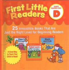 First little readers. 25 irresistible books that are just the right level for beginning readers / Liza Charlesworth ; illustrated by Tammie Lyon. - Liza Charlesworth ; illustrated by Tammie Lyon.