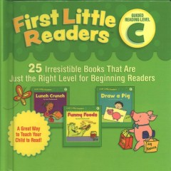First little readers. 25 irresistible books that are just the right level for beginning readers / Liza Charlesworth ; illustrated by Anne Kennedy. - Liza Charlesworth ; illustrated by Anne Kennedy.