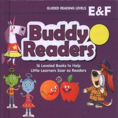 Buddy Readers - Guided Reading Levels E & F : 16 Leveled Books to Help Little Learners Soar As Readers