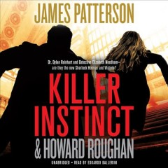 Killer instinct /  James Patterson with Howard Roughan. - James Patterson with Howard Roughan.
