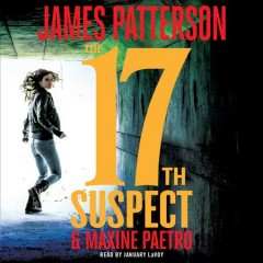 17th suspect /  James Patterson & Maxine Paetro. - James Patterson & Maxine Paetro.