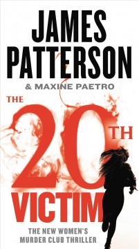 The 20th victim /  James Patterson and Maxine Paetro. - James Patterson and Maxine Paetro.