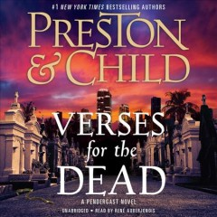 Verses for the dead /  Douglas Preston and Lincoln Child. - Douglas Preston and Lincoln Child.
