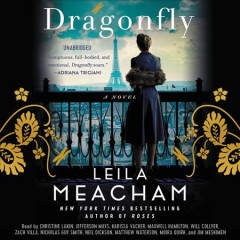 Dragonfly : a novel / Leila Meacham.
