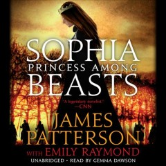 Sophia, Princess Among Beasts :