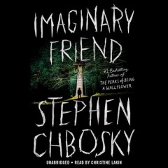 Imaginary friend /  Stephen Chbosky. - Stephen Chbosky.
