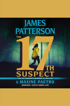 The 17th suspect /  James Patterson and Maxine Paetro. - James Patterson and Maxine Paetro.