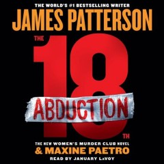 18th abduction /  James Patterson and Maxine Paetro. - James Patterson and Maxine Paetro.